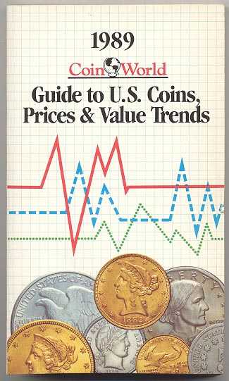 1989 Guide to U S Coins Prices and Value Trends Coin World