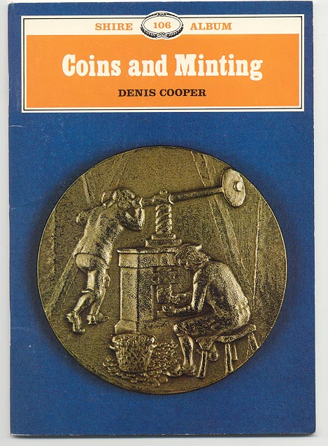 Coins and Minting by Dennis Cooper
