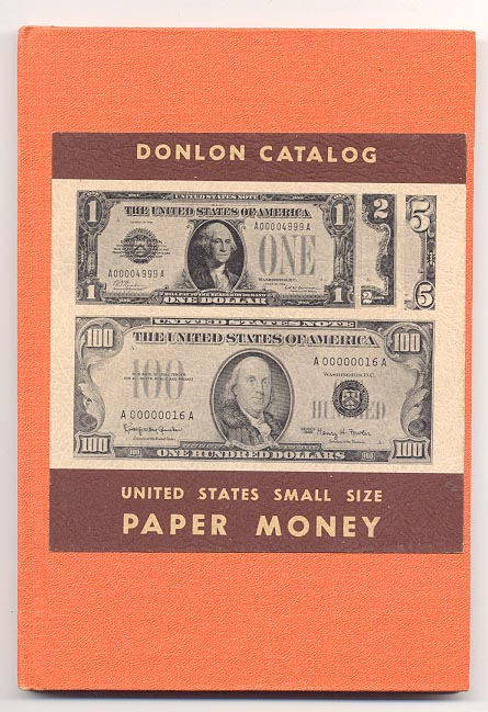 United States Small Size Paper Money by William Donlon
