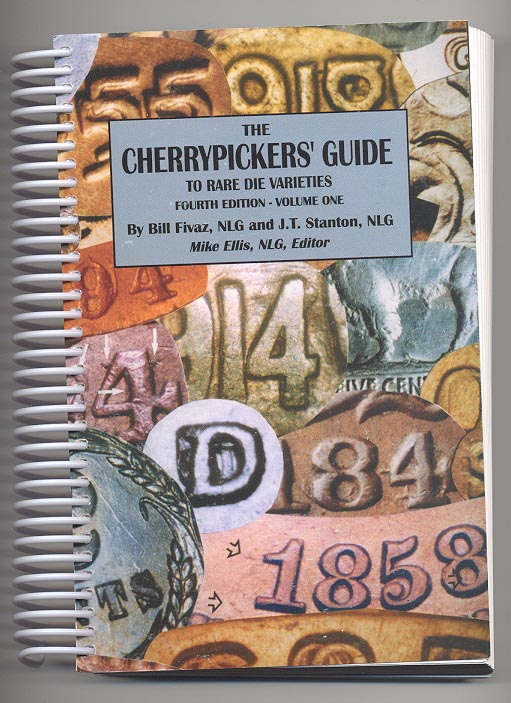 Cherrypickers Guide to Rare Die Varieties Fourth Edition Volume 1 by Bill Fivaz and J T Stanton