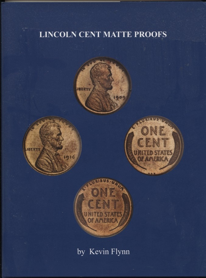 Lincoln Cent Matte Proofs by Kevin Flynn