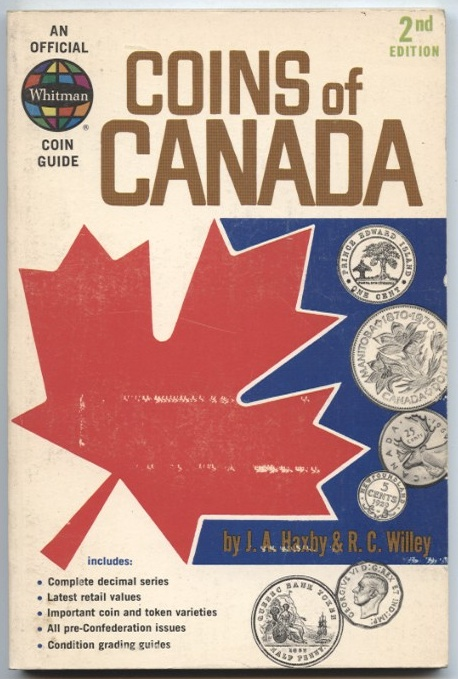 Coins of Canada Second Edition by J. A. Haxby and R. C. Willey