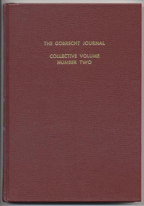 Gobrecht Journal Collective Volume Number Two Liberty Seated Collectors Club