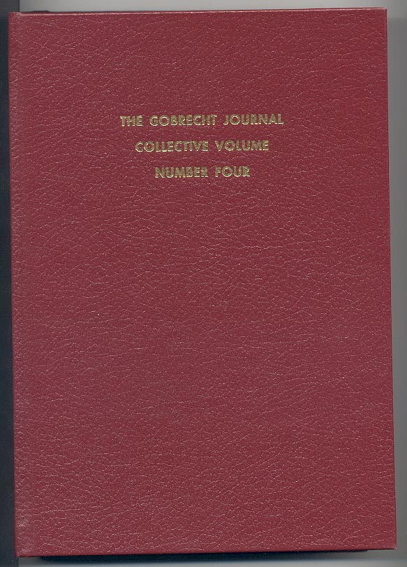 Gobrecht Journal Collective Volume Number Four Liberty Seated Collectors Club