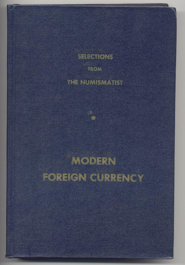 Modern Foreign Currency Selections From The Numismatist