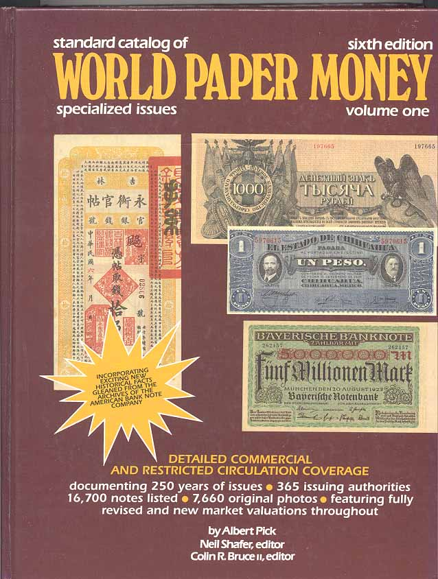 Standard Catalog of World Paper Money Sixth Edition Volume One