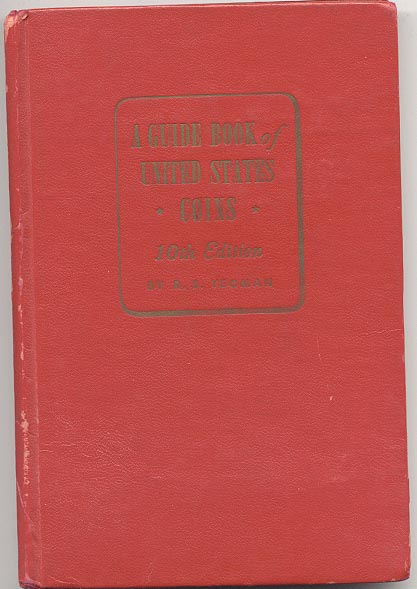 A Guide Book of United States Coins Redbook 1957 10th Edition by R S Yeoman