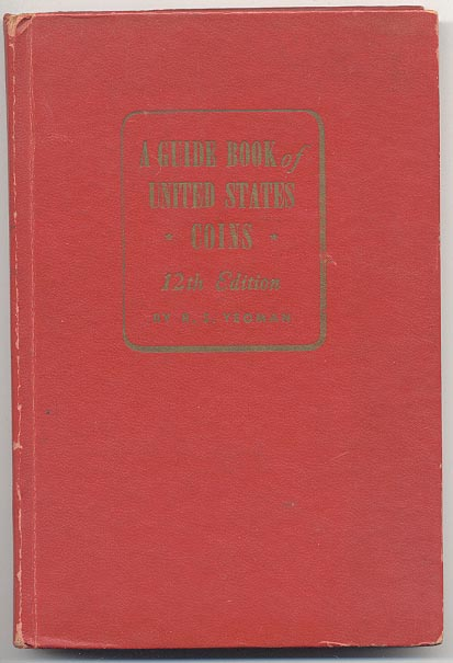 A Guide Book of United States Coins Redbook 1959 12th Edition by R S Yeoman