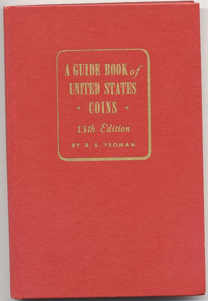 A Guide Book of United States Coins Redbook 1960 13th Edition by R S Yeoman