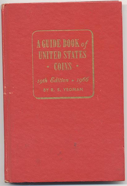A Guide Book of United States Coins Redbook 1966 19th Edition by R S Yeoman