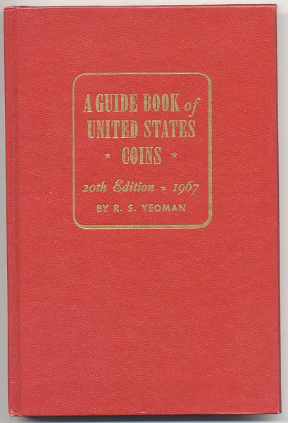 A Guide Book of United States Coins Redbook 1967 20th Edition by R S Yeoman