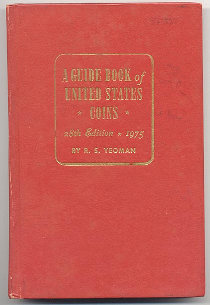 A Guide Book of United States Coins Redbook 1975 28th Edition by R S Yeoman