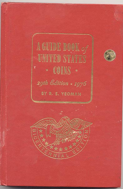 A Guide Book of United States Coins Redbook 1976 29th Edition by R S Yeoman