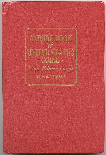 A Guide Book of United States Coins Redbook 1979 32nd Edition by R S Yeoman