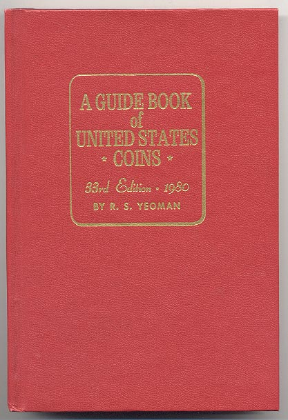 A Guide Book of United States Coins Redbook 1980 33rd Edition by R S Yeoman