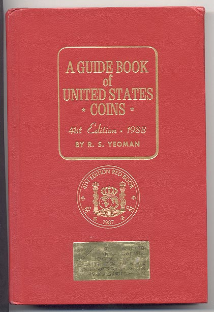 A Guide Book of United States Coins Redbook 1988 41st Edition by R S Yeoman
