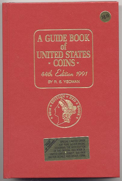 A Guide Book of United States Coins Redbook 1991 44th Edition by R S Yeoman