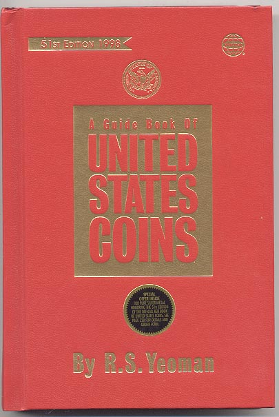 A Guide Book of United States Coins Redbook 1998 51st Edition by R S Yeoman