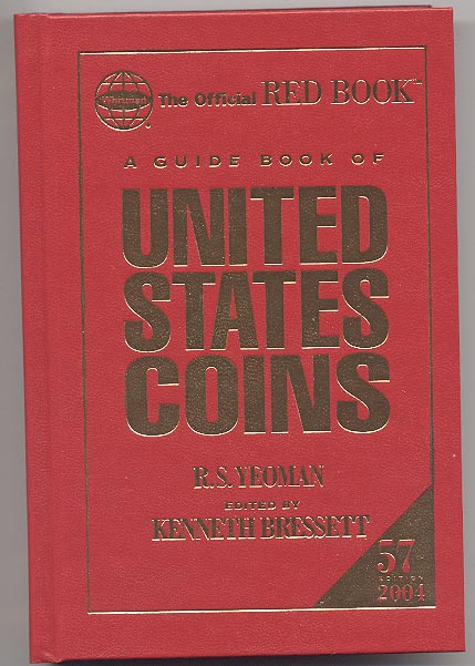 A Guide Book of United States Coins Redbook 2004 57th Edition Hardbound by R S Yeoman