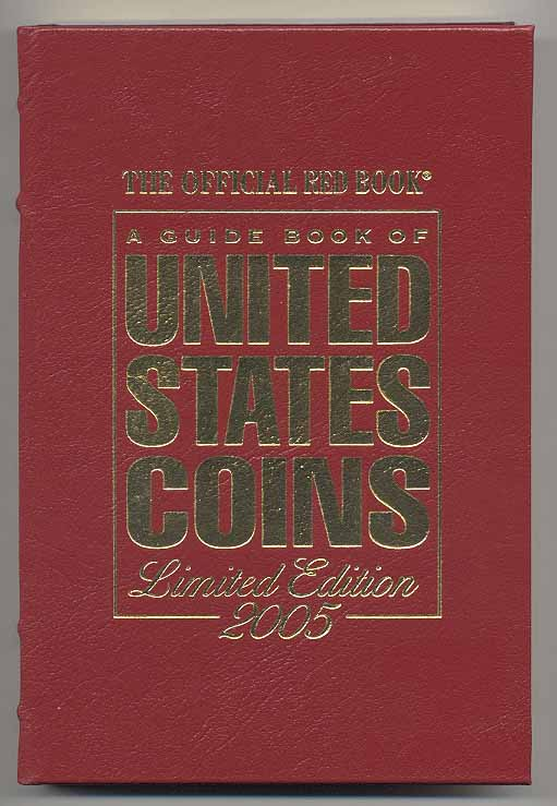 A Guide Book of United States Coins Redbook 2005 58th Edition Leather Bound by R S Yeoman