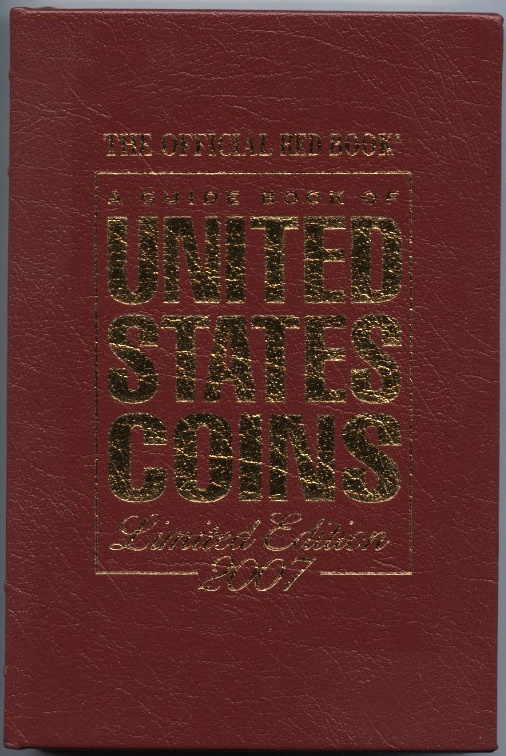 A Guide Book of United States Coins Redbook 2007 60th Edition Leather Bound by R S Yeoman