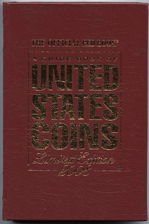 A Guide Book of United States Coins Redbook 2008 61st Edition Leather Bound by R S Yeoman
