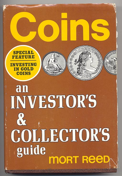 Coins an Investors and Collectors Guide by Mort Reed