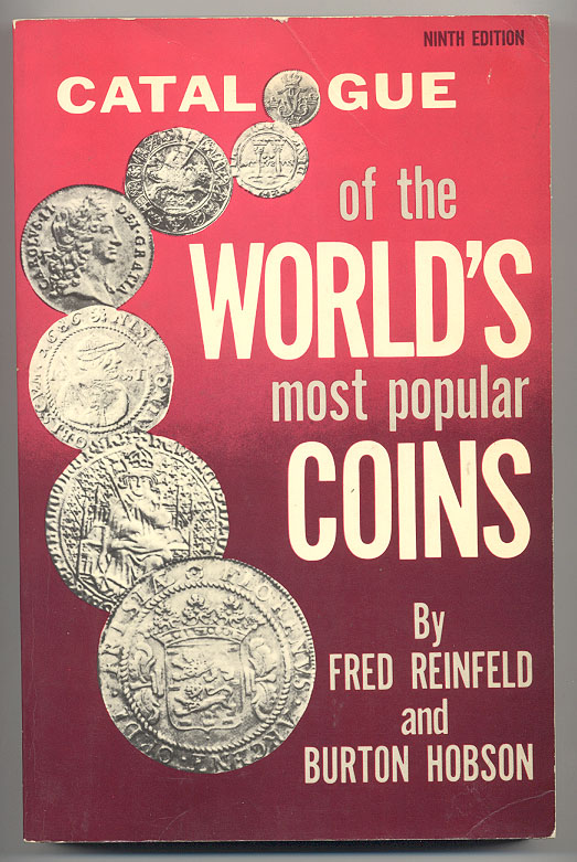 Catalogue of the World's Most Popular Coins by Fred Reinfeld and Burton Hobson