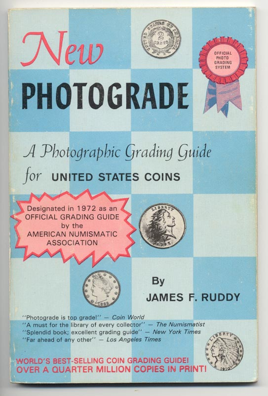 Photograde A Photographic Grading Guide for United States Coins 12th Edition by James F Ruddy