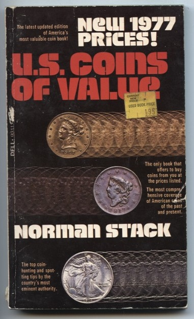 U.S. Coins of Value 1977 by Norman Stack