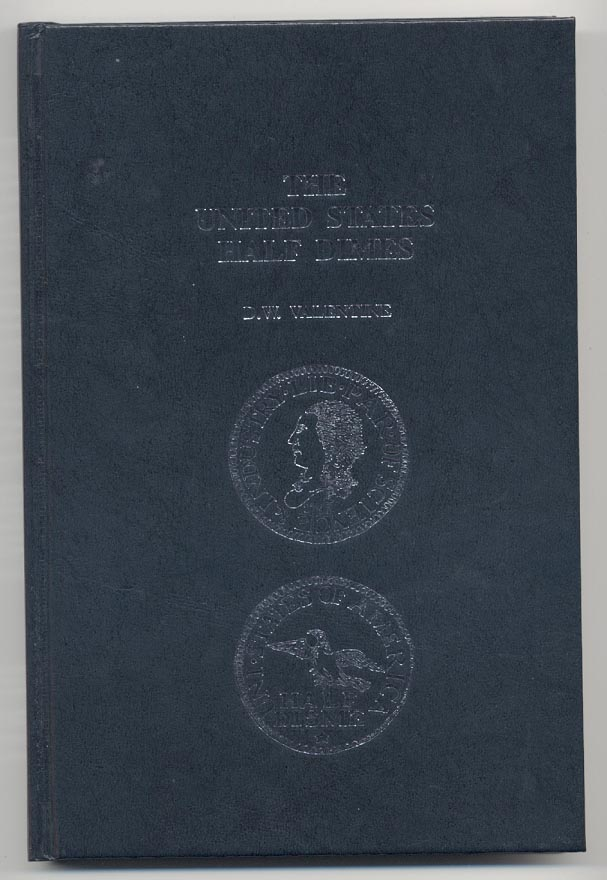 United States Half Dimes by D W Valentine