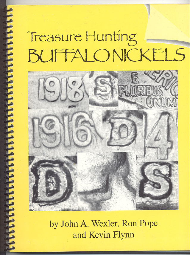 Treasure Hunting Buffalo Nickels by John Wexler Ron Pope and Kevin Flynn