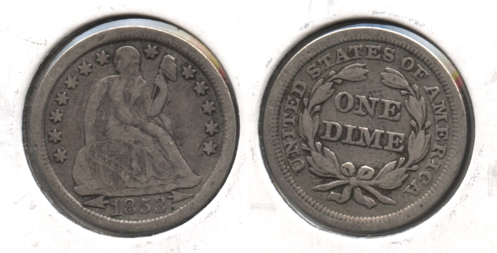 1853 Arrows Seated Liberty Dime VF-20 #d
