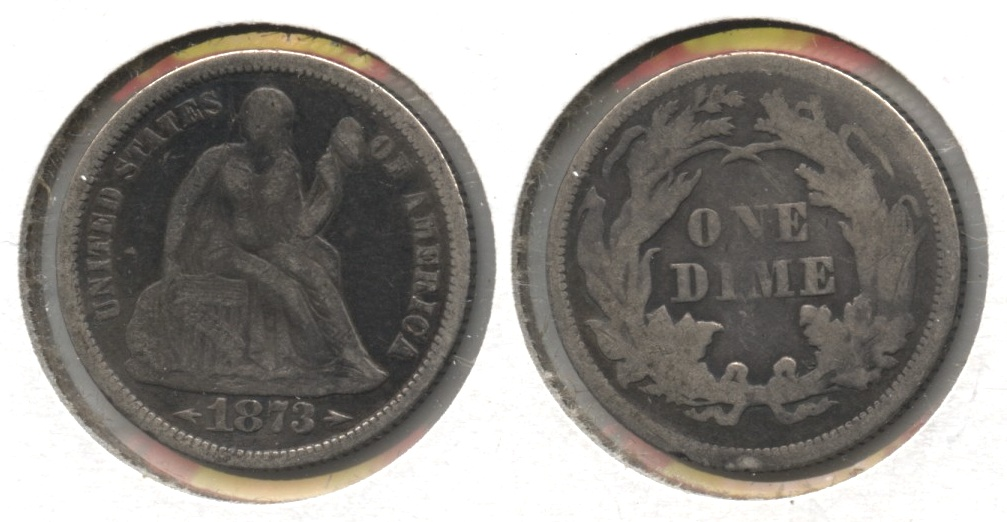 1873 Seated Liberty Dime Fine-12 #b