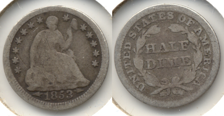 1853 Seated Liberty Half Dime Good-4 b