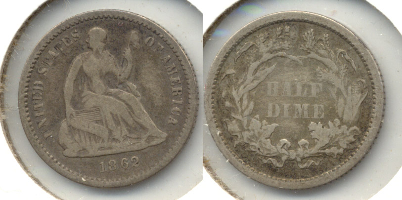 1862 Seated Liberty Half Dime Good-6