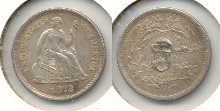 1872 Seated Liberty Half Dime EF-40 Reverse Solder