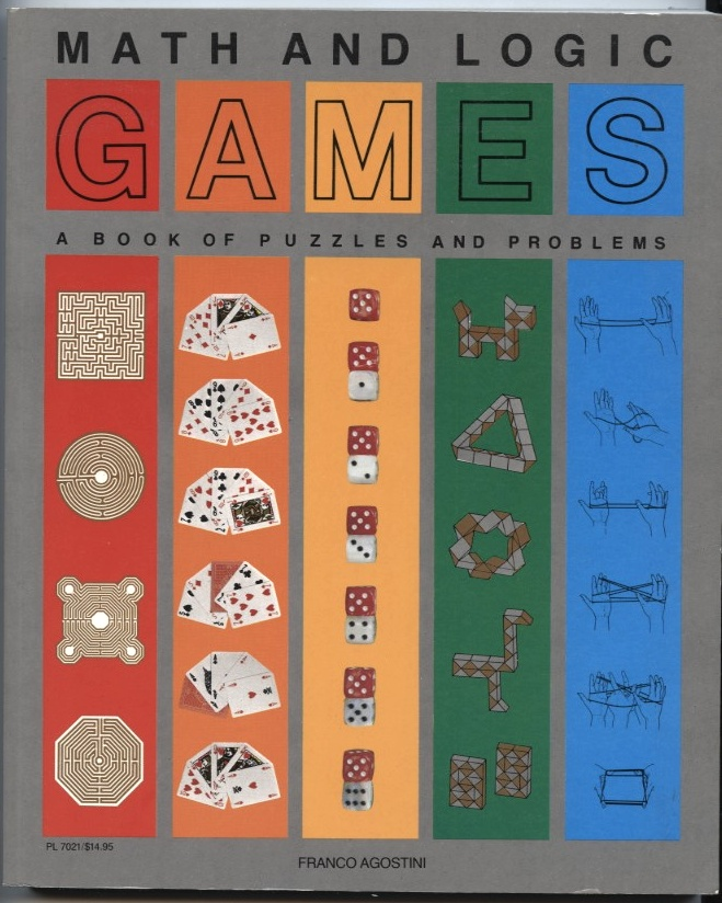 Math and Logic Games by Franco Agostini Published 1980