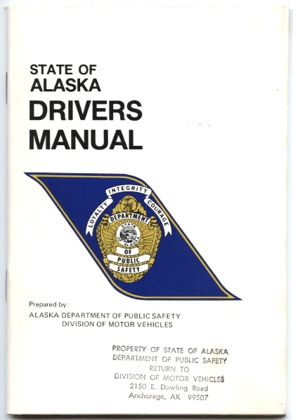 State Of Alaska Drivers Manual by Division Of Motor Vehicles Published 1986