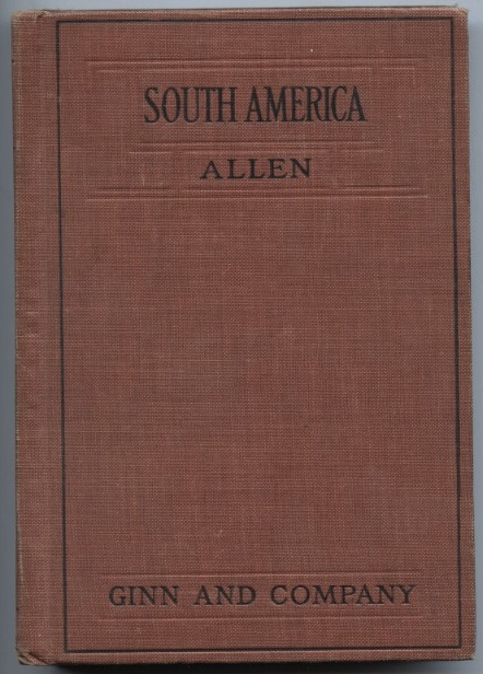 South America by Nellie Allen Published 1918