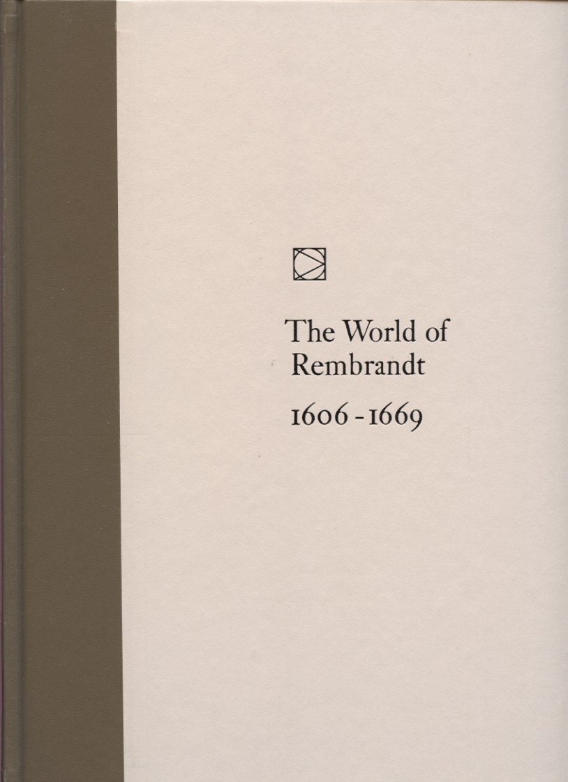 Time Life Library of Art The World of Rembrandt 1606 - 1669 Published 1968