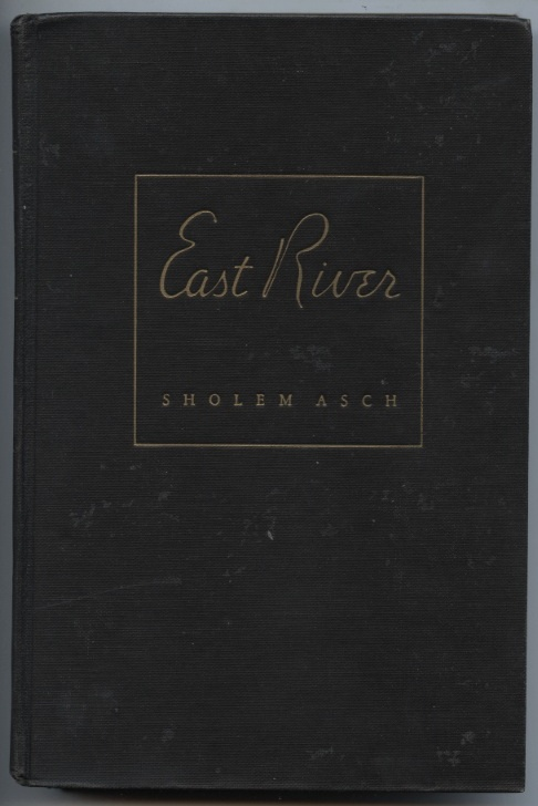 East River by Sholem Asch Published 1946