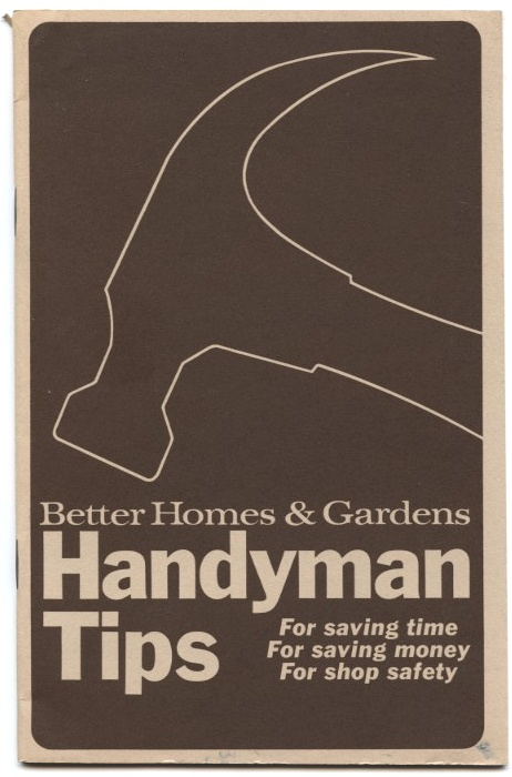 Handyman Tips by Better Homes and Gardens Published 1970