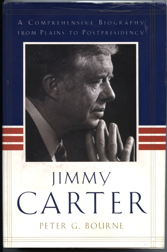 Jimmy Carter by Peter G Bourne Published 1997