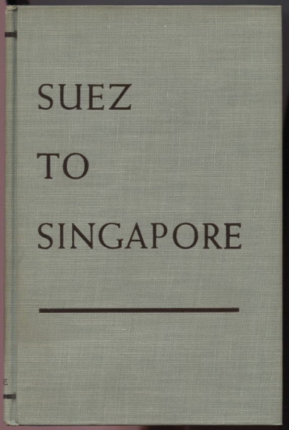 Suez to Singapore by Cecil Brown Published 1942
