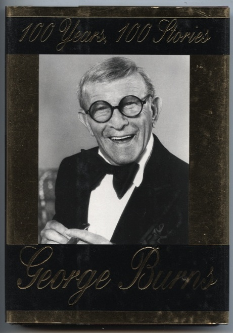 100 Years 100 Stories by George Burns Published 1996