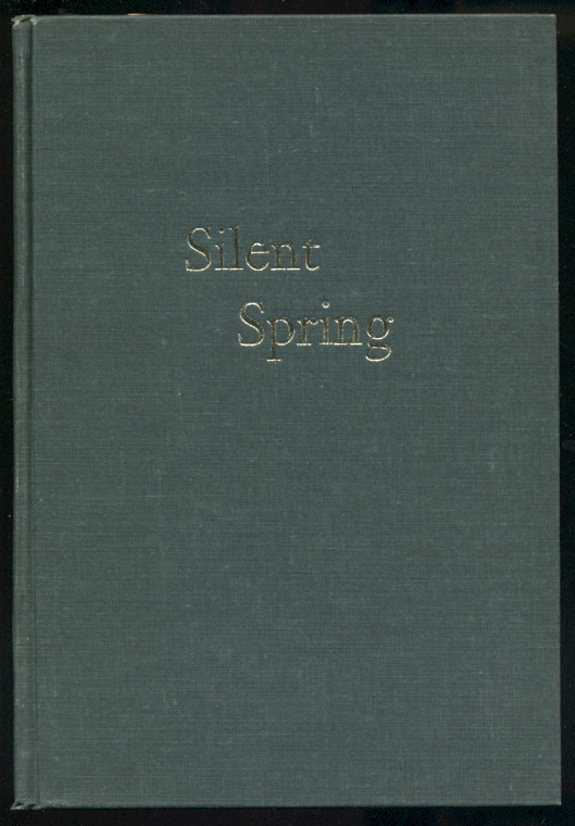 Silent Spring by Rachel Carson Published 1962
