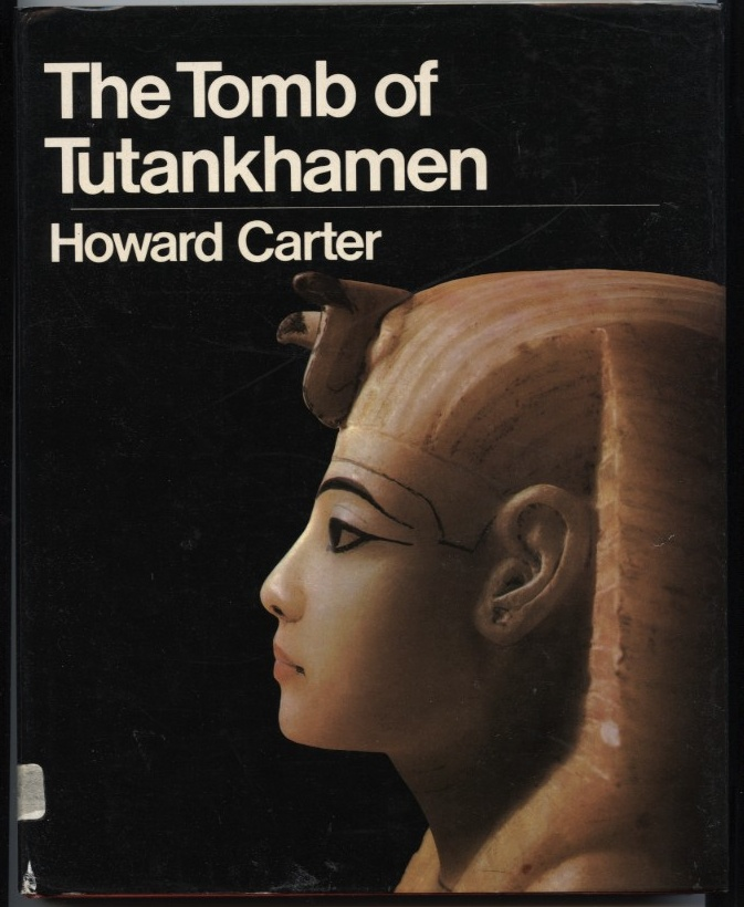 The Tomb of Tutankhamen by Howard Carter Published 1954