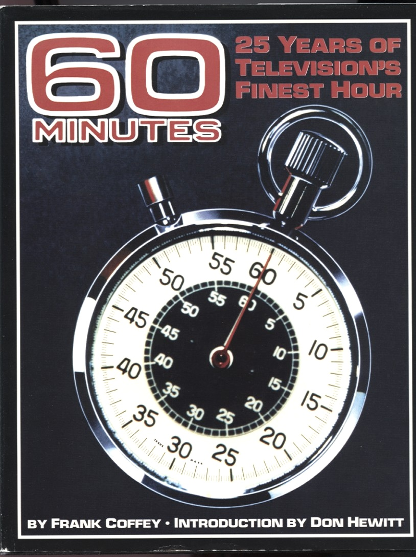60 Minutes: 25 Years of Television's Finest Hour by Frank Coffey Published 1993