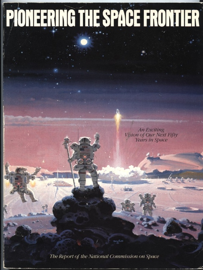Pioneering The Space Frontier by National Commission on Space Published 1986